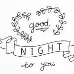 El arte de desear las buenas noches